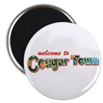 Welcome to Cougar Town Magnet