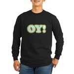Christmas Oy! Long Sleeve Dark T-Shirt