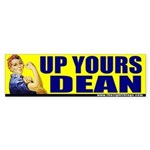 "Rosie Riveter ""Up Yours Dean"" Bumper Sticker"