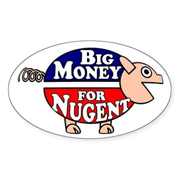 Big Money for Richard Nugent bumper sticker