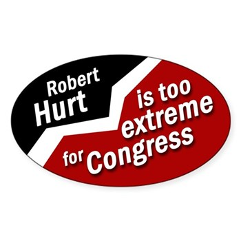 Robert Hurt is too Extreme for Congress (anti-Hurt bumper sticker)
