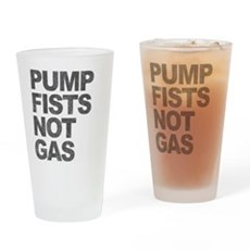 Pump Fists Not Gas Pint Glass