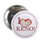 Proclaim your love of keno on these small buttons