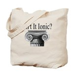 Isn't it Ionic? - Ionic Order - History Clothing & Gifts - Tote Bag