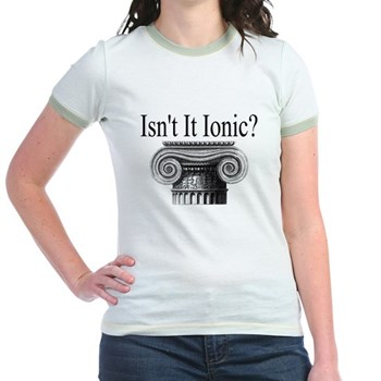 Isn't it Ionic? - Ionic Order - History Clothing & Gifts -Women's Ringer T-shirt