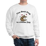 Best Shelter Dog Sweatshirt
