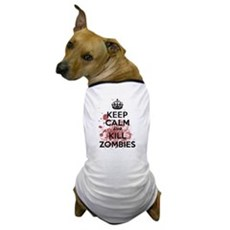 Keep Calm and Kill Zombies Dog T-Shirt