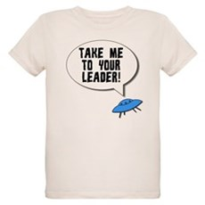 Take Me To Your Leader Organic Kids T-Shirt