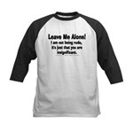 Leave Me Alone! Kids Baseball Jersey