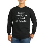 Level 60 Paladin Long Sleeve Black T-Shirt