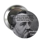 "Nature versus Humanity: Engels 2.25"" Button (100 p"