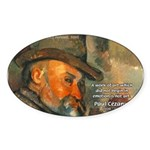 Cezanne Emotion Artistic Quote Oval Sticker