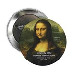 "Mona Lisa: Da Vinci Quote 2.25"" Button (100 pack)"