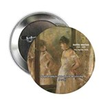 "Aesop Quote Psyche Painting 2.25"" Button (10 pack)"